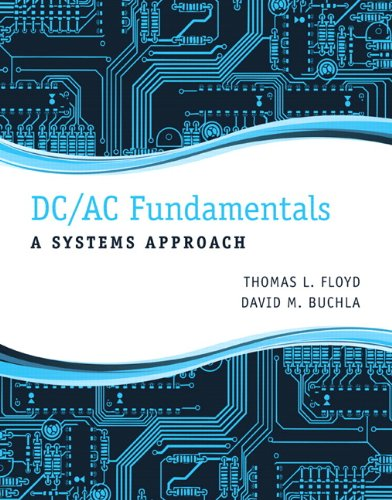 9780132933933: DC/AC Fundamentals: A Systems Approach