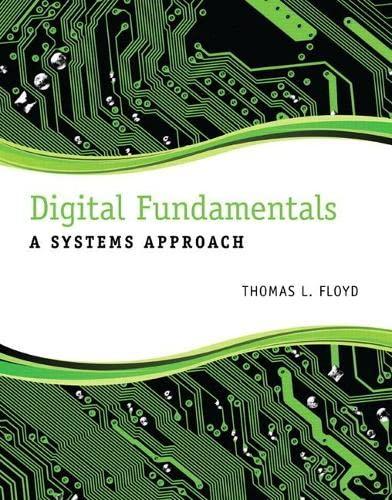 9780132933957: Digital Fundamentals: A Systems Approach