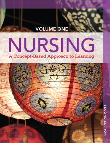 9780132934268: Nursing: A Concept-Based Approach to Learning, Volume I (2nd Edition)