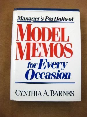9780132934817: Manager's Portfolio of Model Memos for Every Occasion