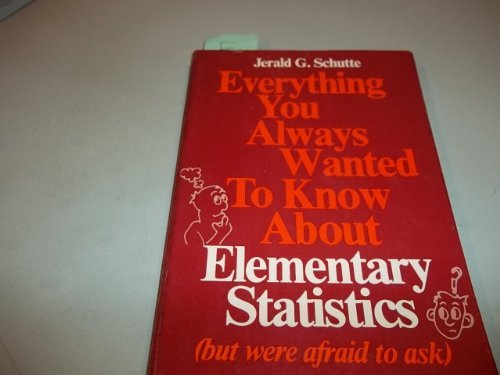 9780132935067: Everything You Always Wanted to Know About Elementary Statistics (Prentice-Hall methods of social science series)