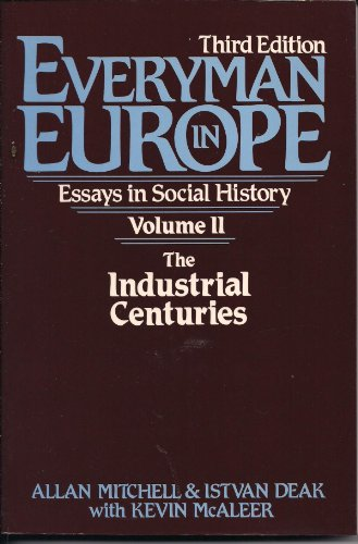 9780132935234: Everyman in Europe: Essays in Social History : The Industrial Centuries