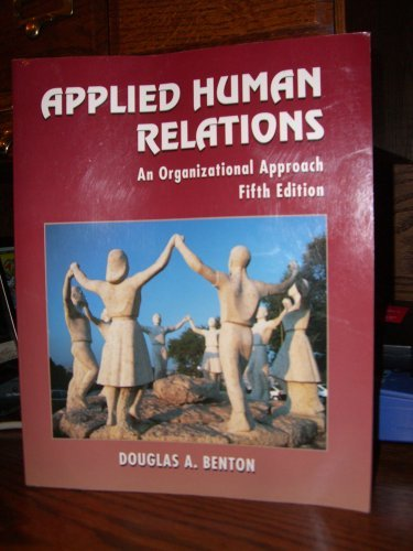 9780132935647: Applied Human Relations: An Organizational Approach