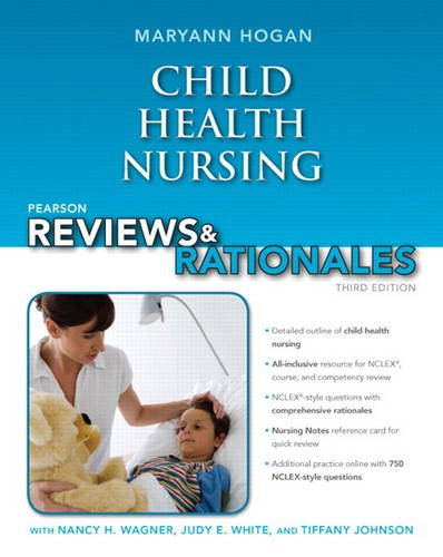 9780132936200: Pearson Reviews & Rationales: Child Health Nursing with Nursing Reviews & Rationales (3rd Edition)