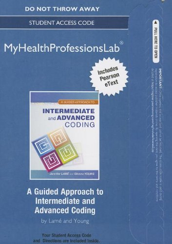 9780132936279: NEW MyHealthProfessionsLab with Pearson eText -- Access Card -- for A Guided Approach to Intermediate and Advanced Coding (MyHealthProfessionsLab (Access Codes))