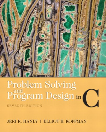 9780132936491: Problem Solving and Program Design in C
