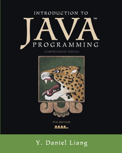 Introduction to Java Programming, Comprehensive Version (9th: Liang, Y. Daniel