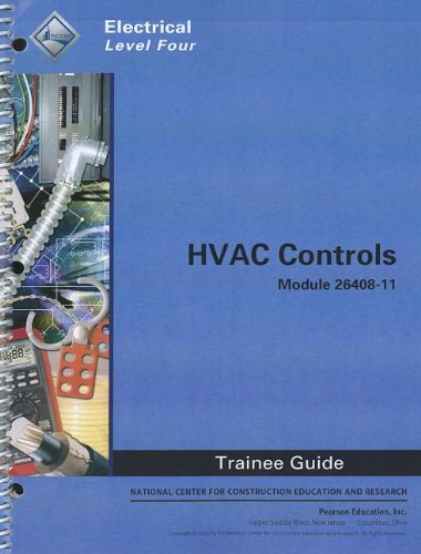 9780132937061: HVAC Controls Trainee Guide, Module 26408-11: Electrical, Level Four