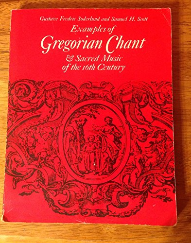 9780132937535: Examples of Gregorian Chant and Sacred Music of the 16th Century