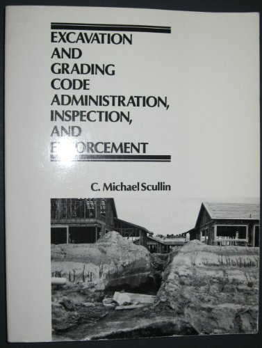 9780132938945: Excavation and grading code administration, inspection, and enforcement