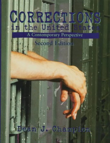 9780132939379: Corrections in the United States: A Contemporary Perspective