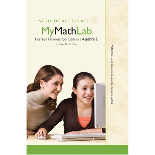 9780132939393: MyMathLab for Homeschool Algebra 2 - Student/Child Access Kit