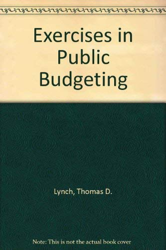 9780132940825: Exercises in Public Budgeting