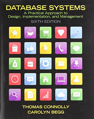 9780132943260: Database Systems: A Practical Approach to Design, Implementation, and Management (6th Edition)