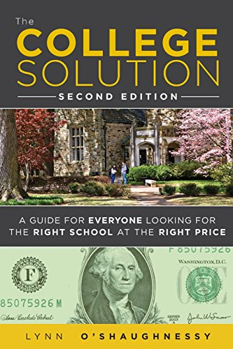 9780132944670: The College Solution: A Guide for Everyone Looking for the Right School at the Right Price (2nd Edition)