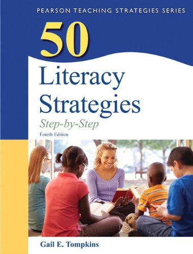 9780132944915: 50 Literacy Strategies: Step-by-Step (4th Edition) (Books by Gail Tompkins)