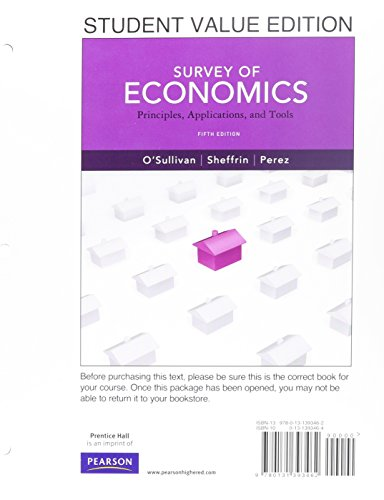 9780132945929: Student Value Edition for Survey of Economics: Principles, Applications and Tools plus NEW MyEconLab with Pearson eText -- Access Card Package (1-semester access) (5th Edition)