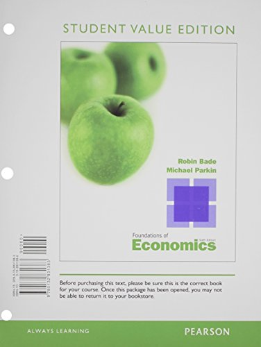 9780132946056: Student Value Edition for Foundations of Economics Plus NEW MyEconLab with Pearson eText -- Access Card Package (6th Edition)