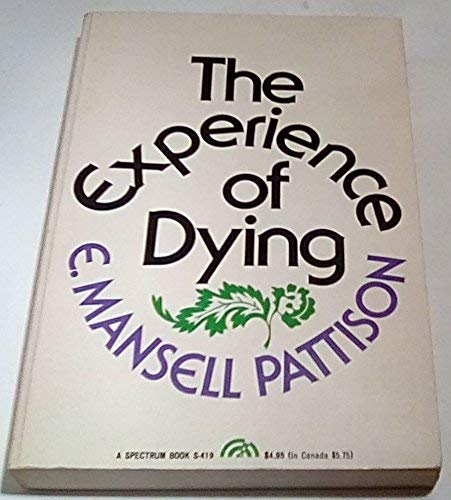 9780132946117: The experience of dying (A Spectrum book)