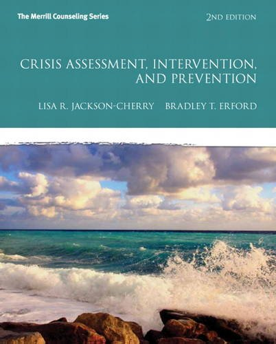 9780132946964: Crisis Assessment, Intervention, and Prevention (2nd Edition) (Erford)