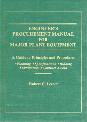 9780132947114: Engineer's Procurement Manual for Major Plant Equipment: A Guide to Principles and Procedures for Planning, Specif., Bidding, Evaluat., Contract Awar