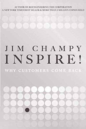 9780132947138: Inspire!: Why Customers Come Back