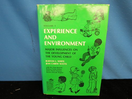 Experience and Environment:Major Influences on the Development of the Young Child: Major Influences...