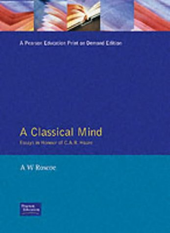 9780132948449: A Classical Mind: Essays in Honour of C.A.R.Hoare (Prentice-Hall International Series in Computer Science)