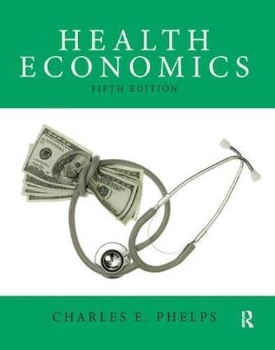 9780132948531: Health Economics (5th Edition) (The Pearson Series in Economics)