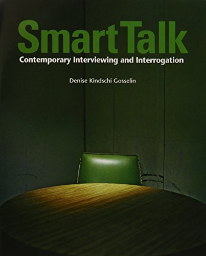 9780132948722: Smart Talk: Contemporary Interviewing and Interrogation with Just the Facts: Investigative Report Writing