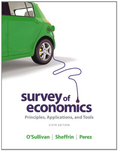 9780132948852: Survey of Economics: Principles, Applications, and Tools
