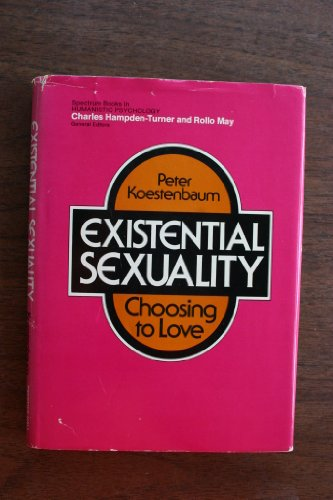 9780132949347: Existential Sexuality: Choosing to Love (Spectrum Books)