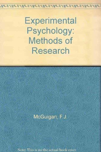 Experimental Psychology: Methods of Research: McGuigan, Frank J.