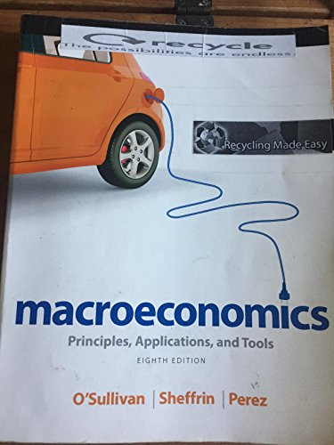Macroeconomnics-Principles, Applications, and Tools: O'Sullivan, Sheffin, Perez