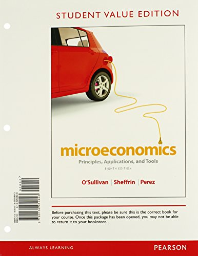 9780132950893: Microeconomics: Principles, Applications and Tools, Student Value Edition, 8th Edition