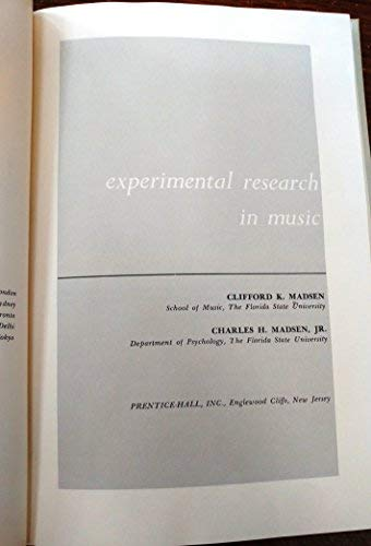 Experimental Research in Music (Contemporary Perspectives in: Clifford K. Madsen,