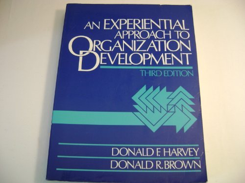 9780132951227: Experiential Approach to Organization Development