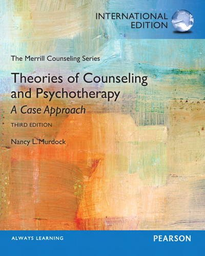 9780132951289: Theories of Counseling and Psychotherapy: A Case Approach