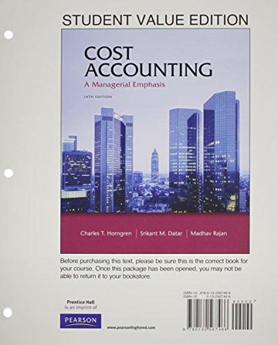 Cost Accounting, / MyAccountingLab (14th Edition) [Dec