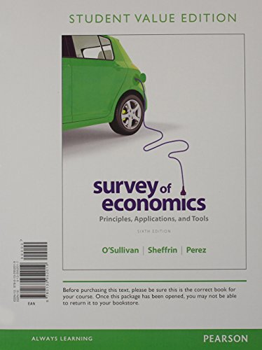 9780132952019: Survey of Economics: Principles, Applications and Tools, Student Value Edition (6th Edition)