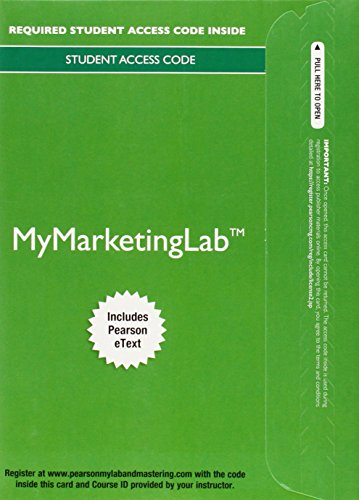 9780132952323: MyMarketingLab with Pearson eText -- Access Card -- for Marketing: Real People, Real Choices