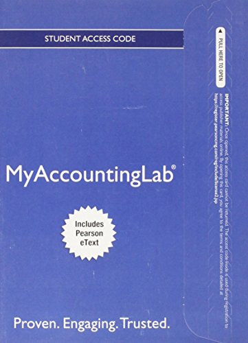 9780132952644: NEW MyLab Accounting with Pearson eText -- Access Card -- for Financial Accounting: A Business Process Approach (MyAccountingLab (Access Codes))
