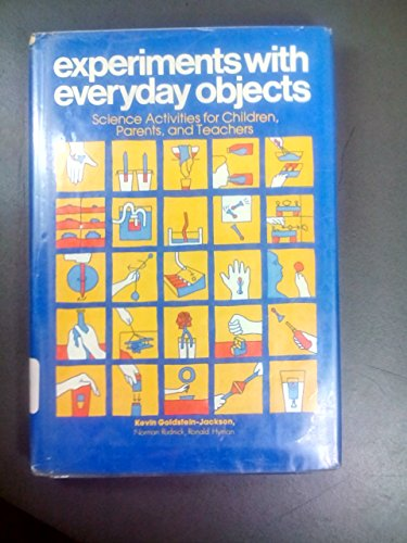 9780132952873: Experiments With Everyday Objects: Science Activities for Children, Parents and Teachers