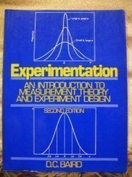 Experimentation: An Introduction to Measurement Theory and: Baird, D.C.