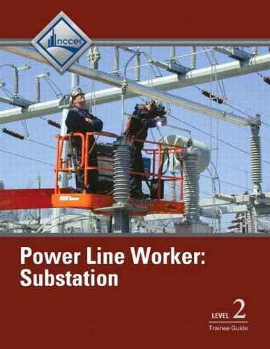 9780132953436: Power Line Worker Substation Level 2 Trainee Guide