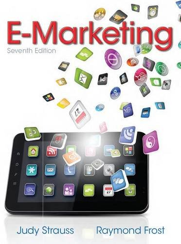 E-Marketing (7th Edition): Frost, Raymond; Strauss,