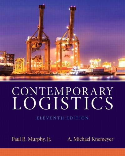 9780132953467: Contemporary Logistics (11th Edition)