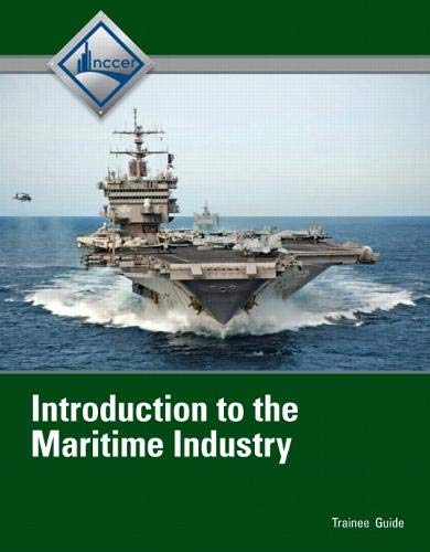 9780132954433: Introduction to Maritime Industry Trainee Guide