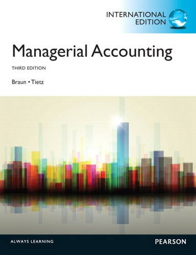 Managerial Accounting (3rd Edition): Karen W.; Tietz,