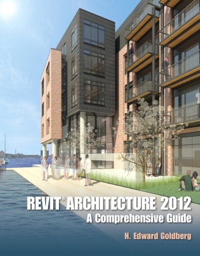 9780132955102: Revit Architecture 2012: A Comprehensive Guide